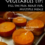 Roasted Vegetables -- Fill Your Pan for Multiple Meals! @ Traditional-Foods.com